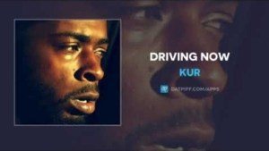 Kur - Driving Now